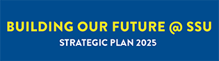 Building Our Future @ SSU Strategic Plan 2025